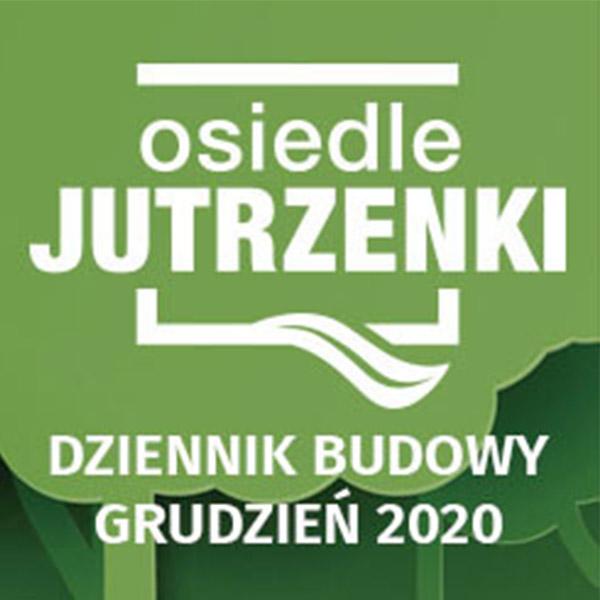 Dziennik budowy Grudzień 2020